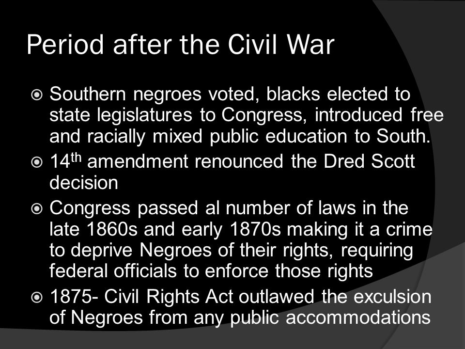 Period after the Civil War