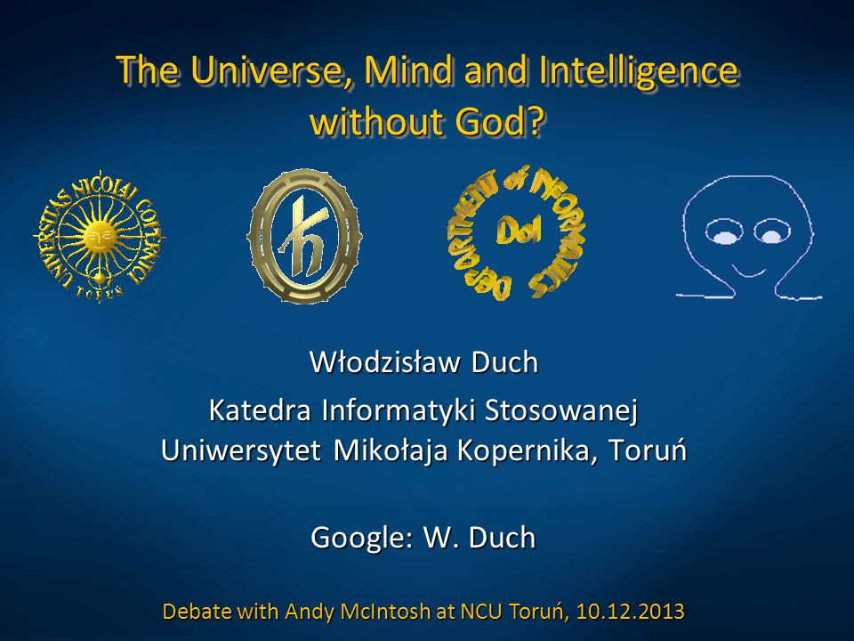 The Universe, Mind and Intelligence without God