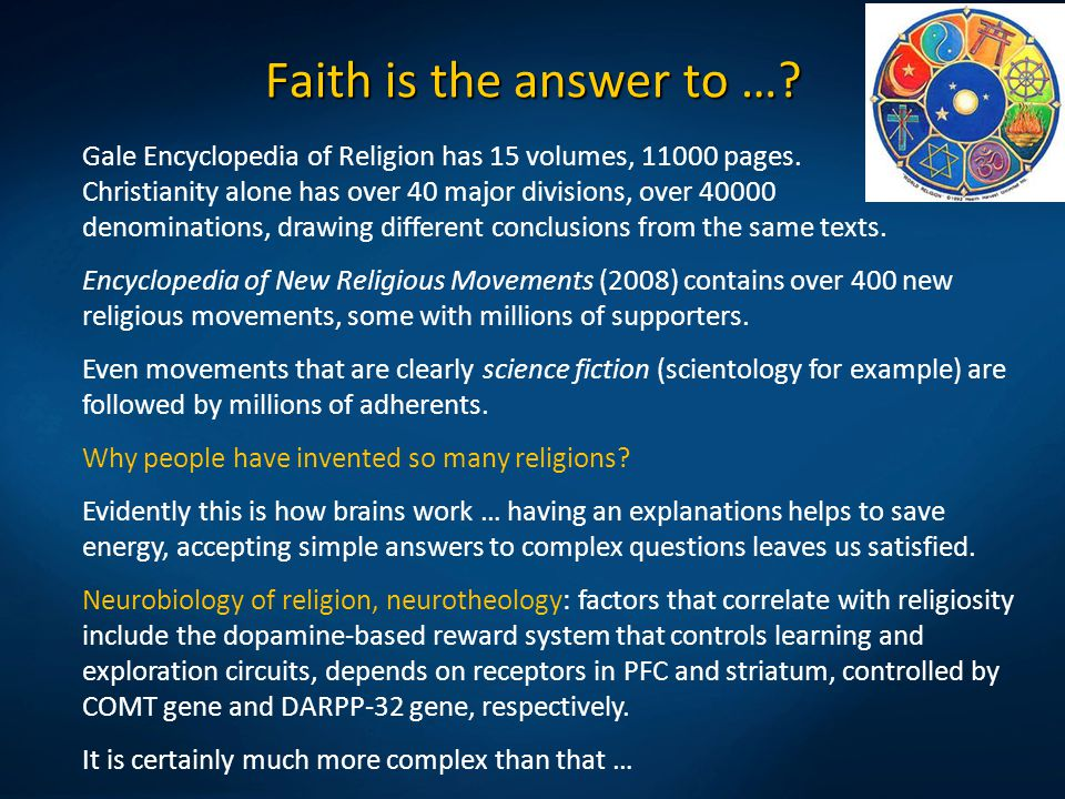 Faith is the answer to …