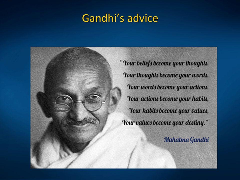 Gandhi's advice
