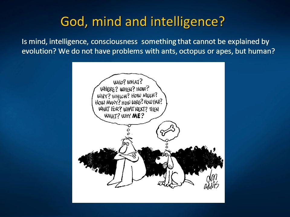 God, mind and intelligence