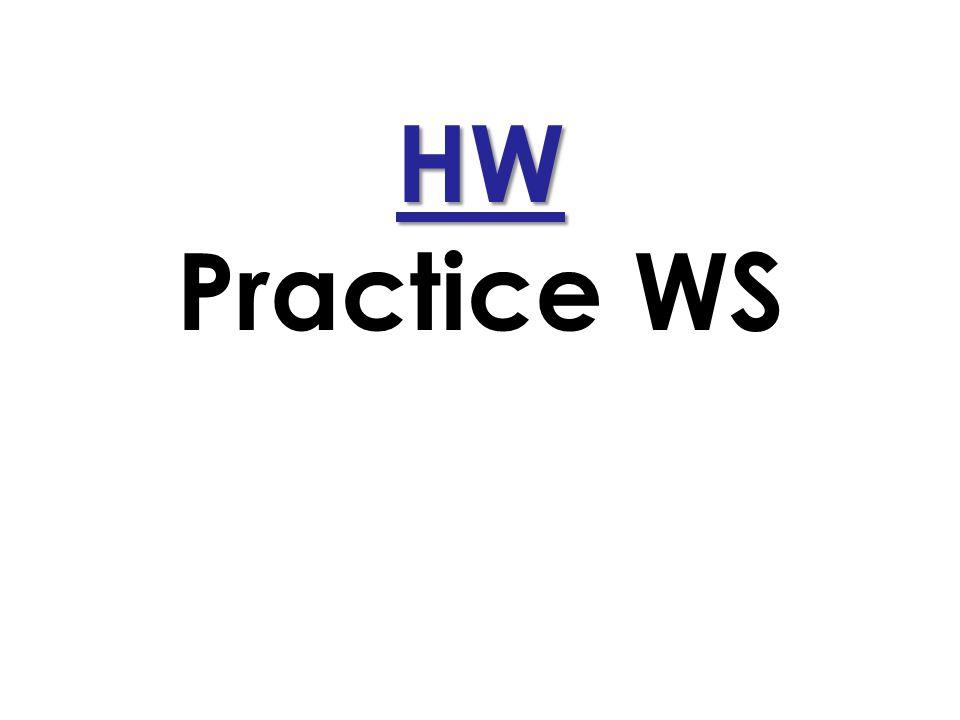 HW Practice WS