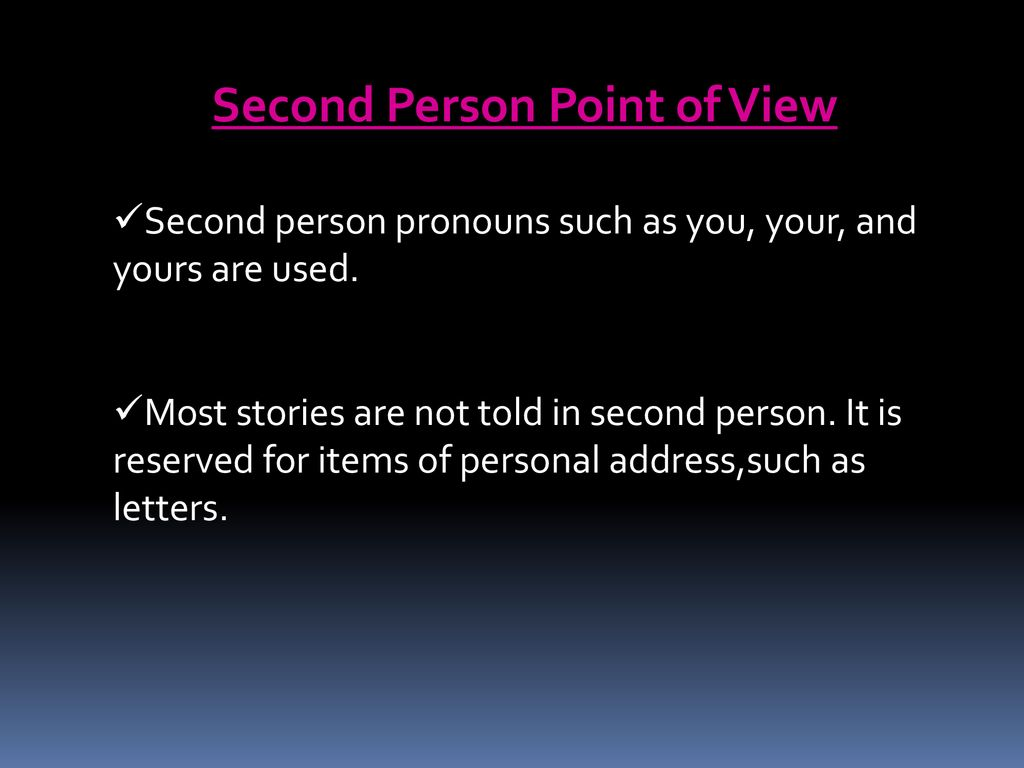 Second Person Point of View