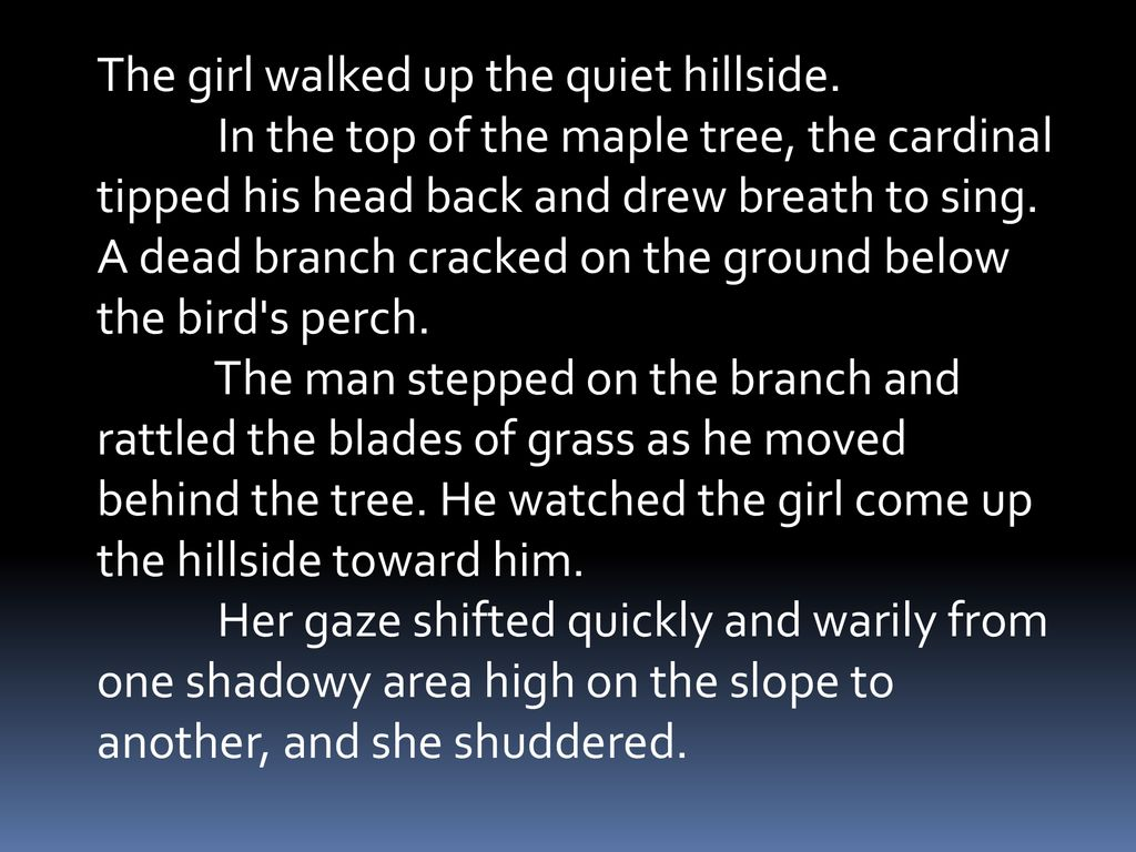 The girl walked up the quiet hillside.