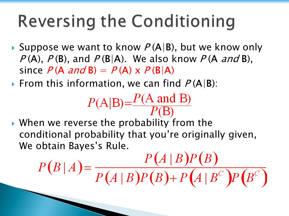 Reversing the Conditioning