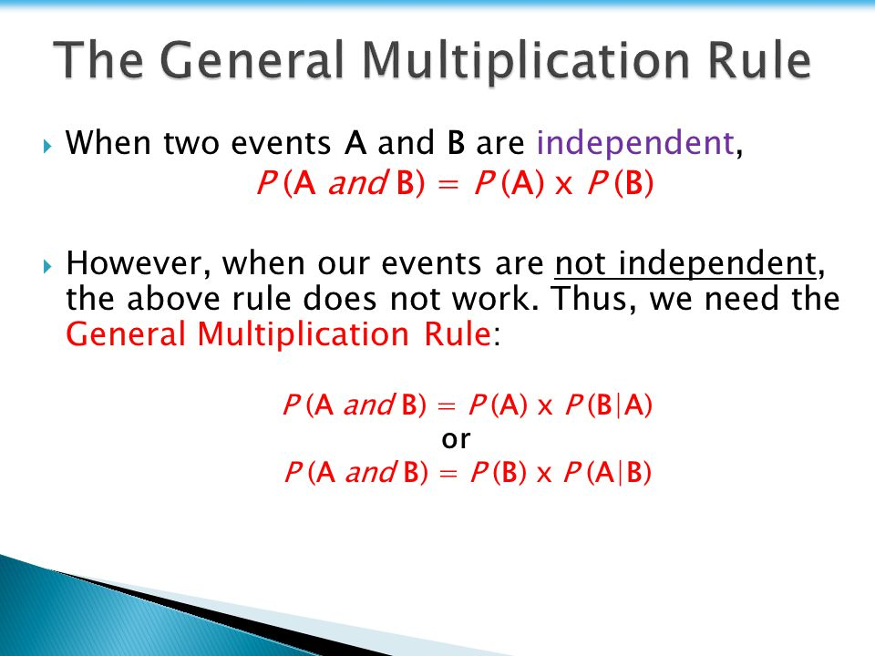 The General Multiplication Rule