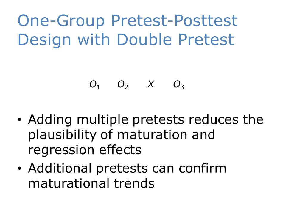 One-Group Pretest-Posttest Design with Double Pretest