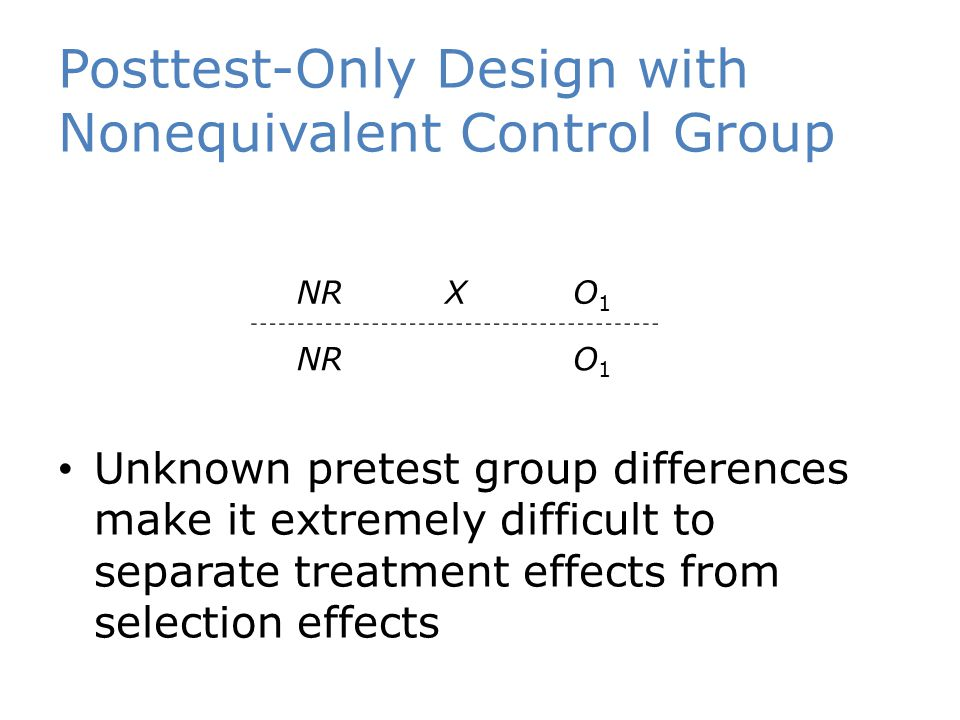 Posttest-Only Design with Nonequivalent Control Group