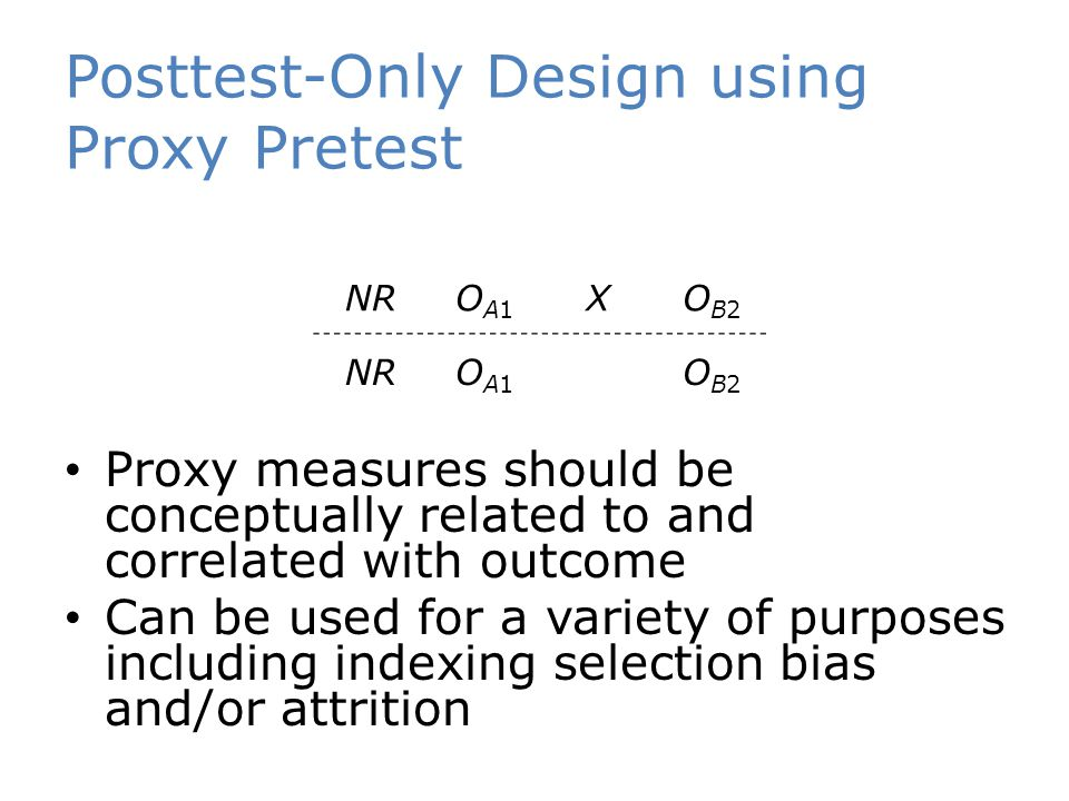 Posttest-Only Design using Proxy Pretest