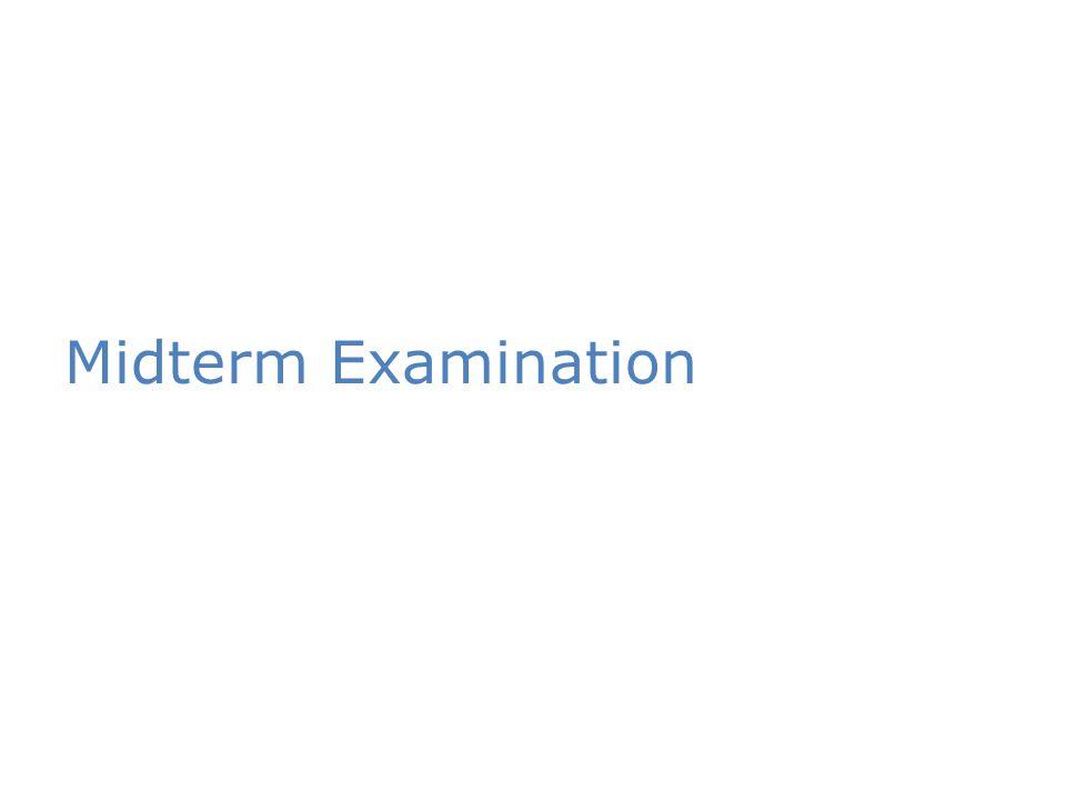 Midterm Examination