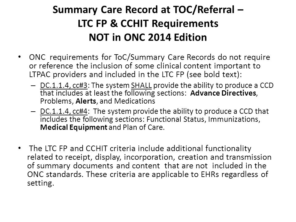 Summary Care Record at TOC/Referral – LTC FP & CCHIT Requirements NOT in ONC 2014 Edition
