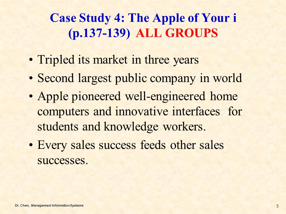 Case Study 4: The Apple of Your i (p.137-139) ALL GROUPS