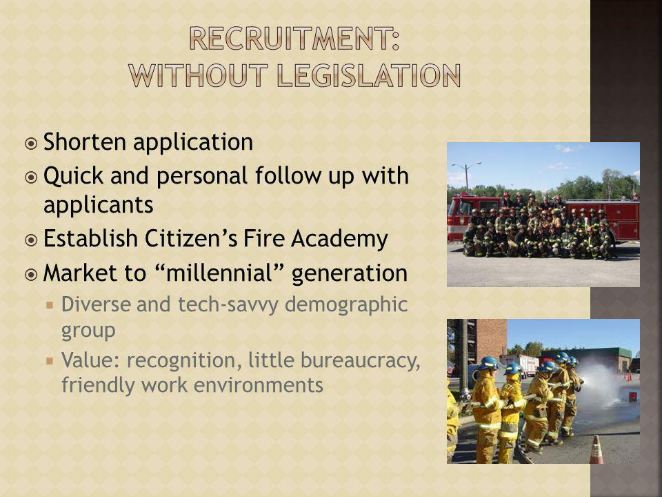 Recruitment: Without Legislation