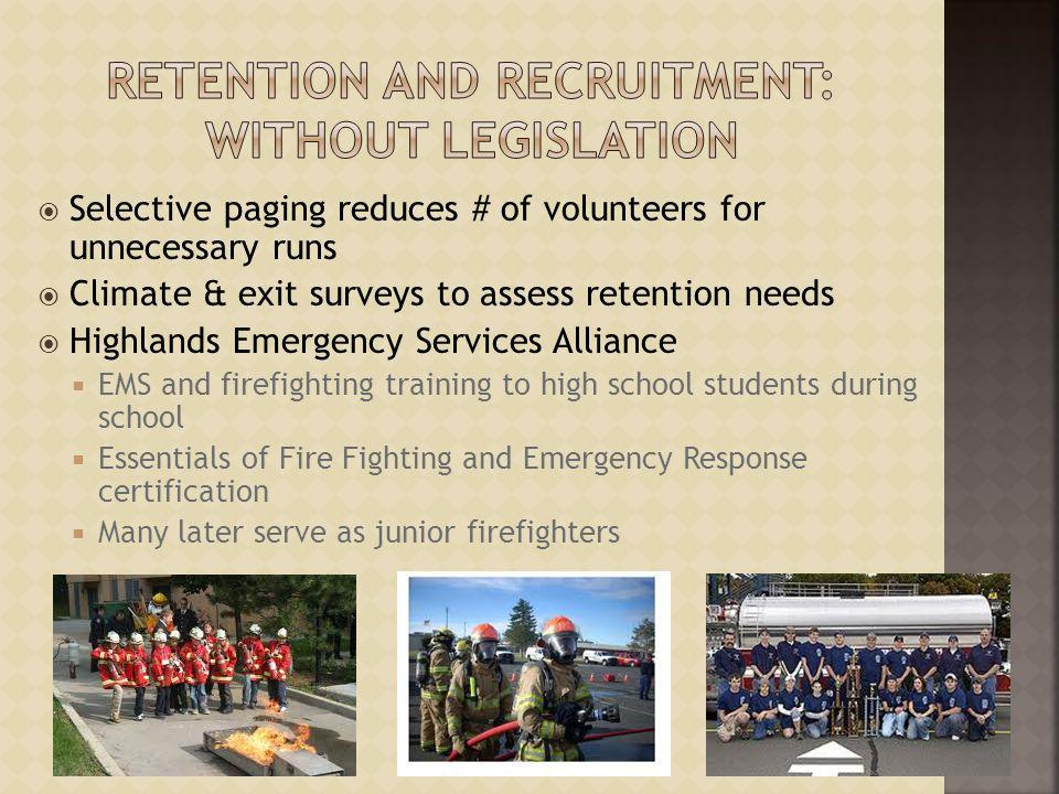 Retention and Recruitment: Without Legislation