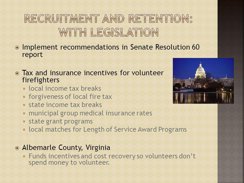Recruitment and Retention: With Legislation
