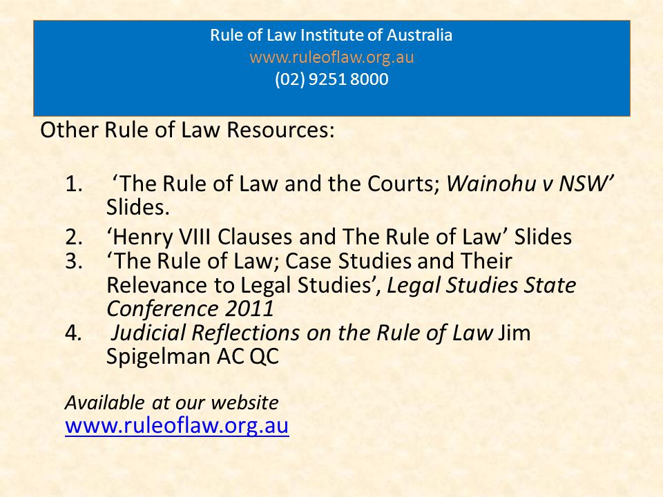Rule of Law Institute of Australia www.ruleoflaw.org.au (02) 9251 8000