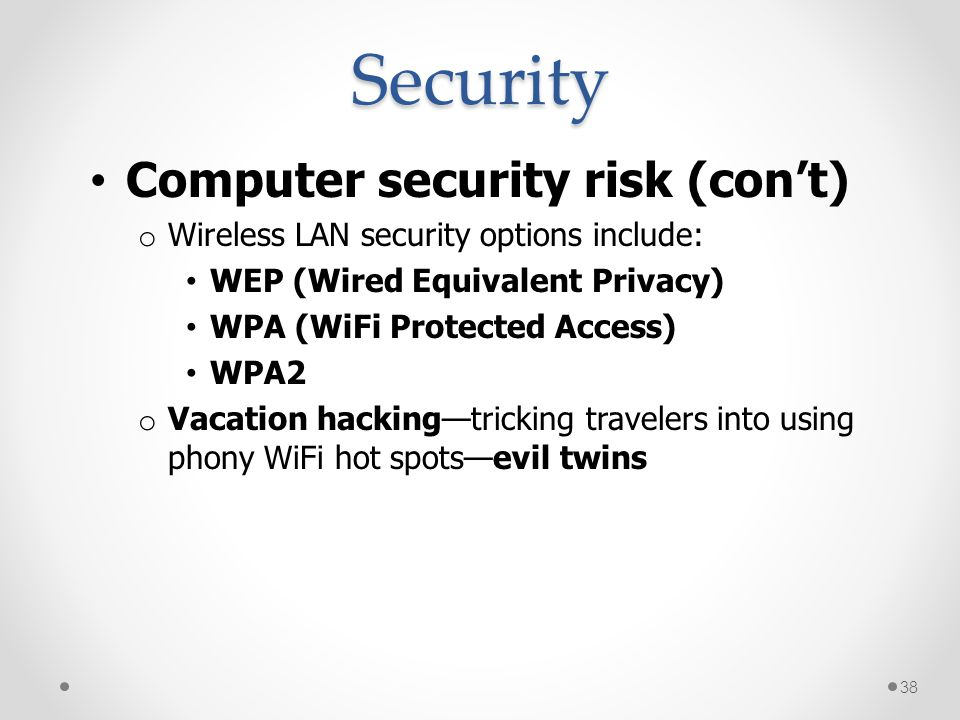 Security Computer security risk (con't)