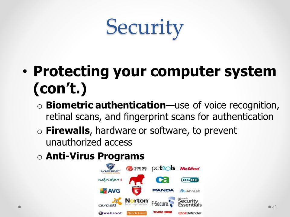Security Protecting your computer system (con't.)