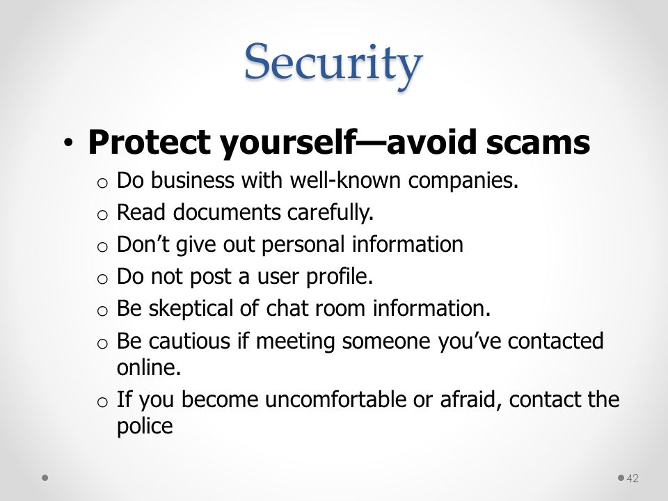 Security Protect yourself—avoid scams