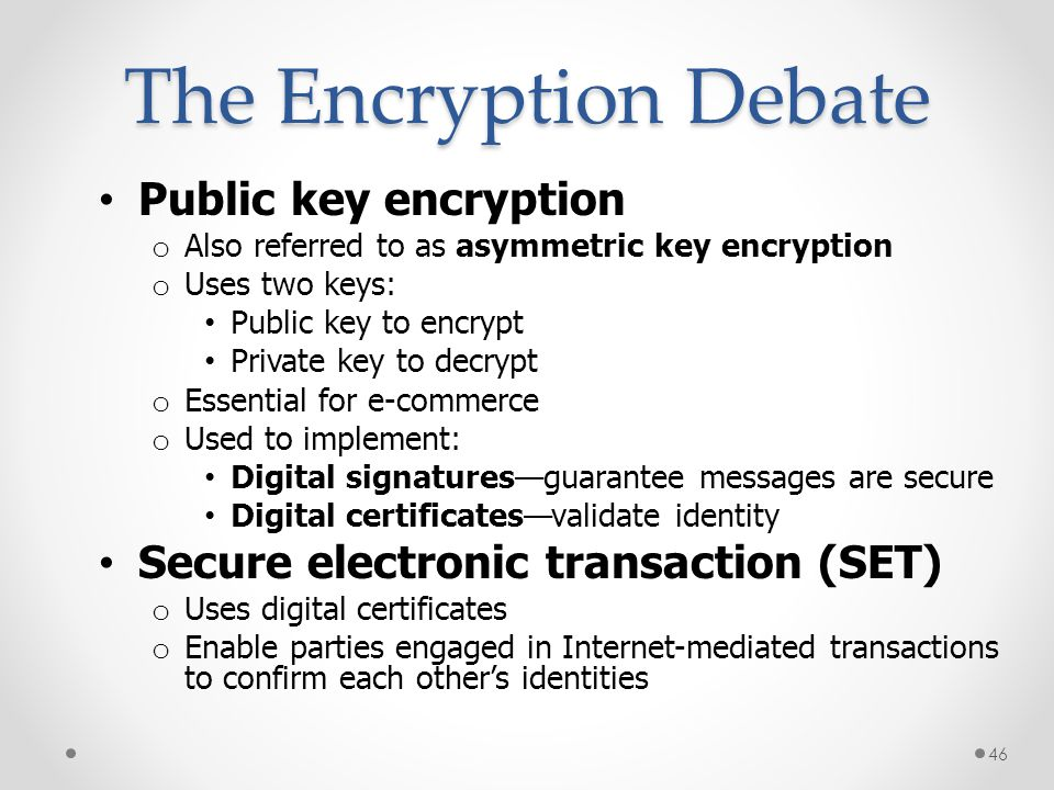 The Encryption Debate Public key encryption