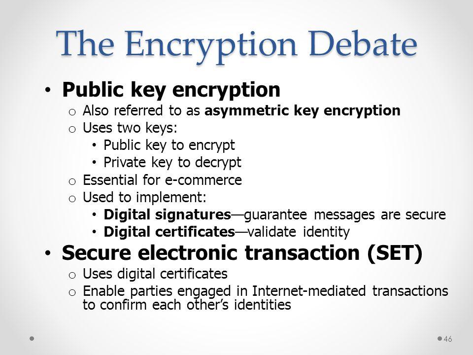 The Encryption Debate Public key encryption