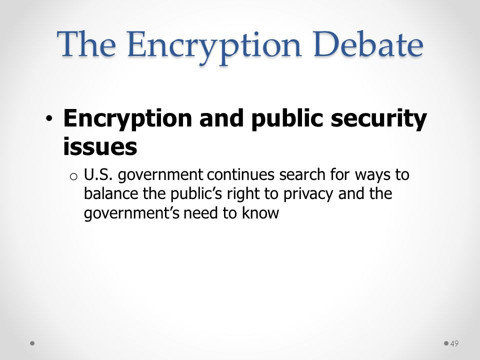The Encryption Debate Encryption and public security issues