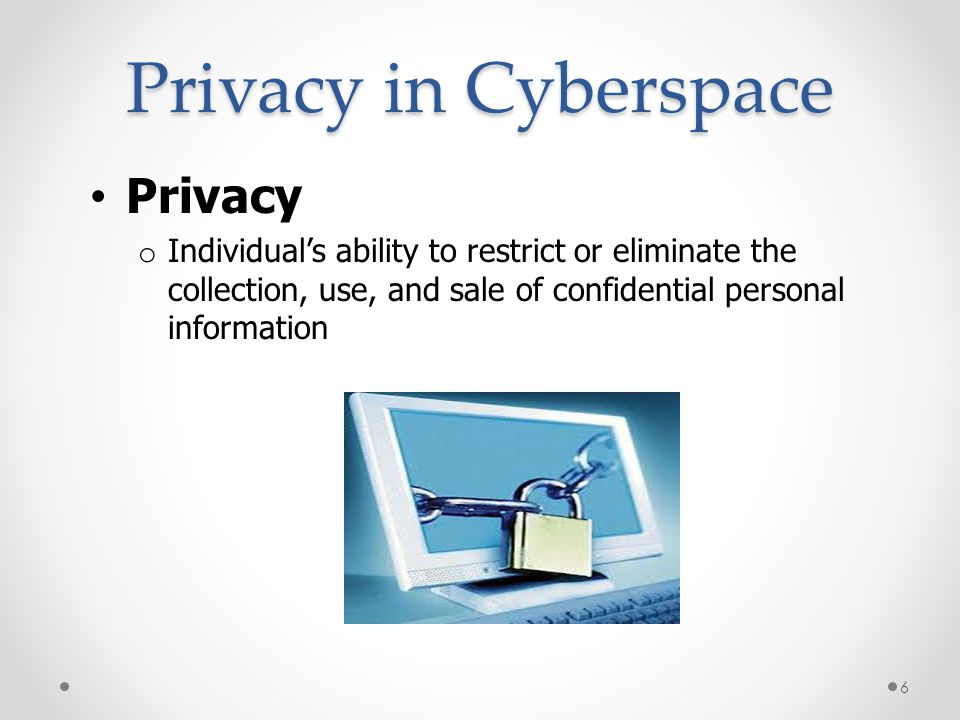 Privacy in Cyberspace Privacy