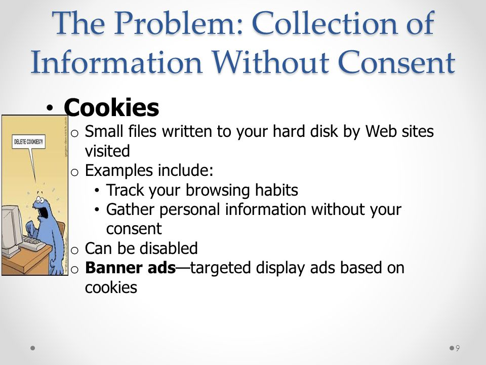 The Problem: Collection of Information Without Consent
