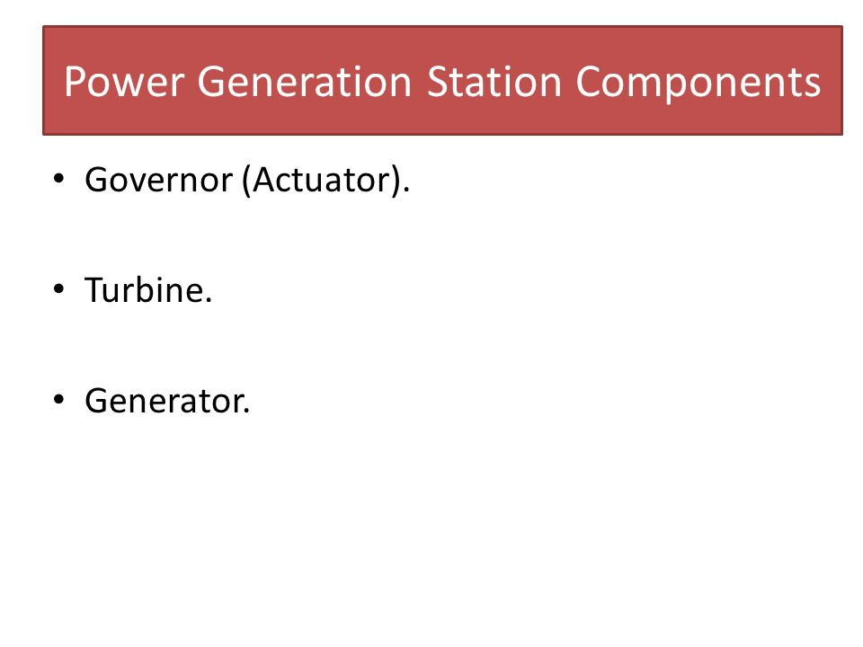 Power Generation Station Components