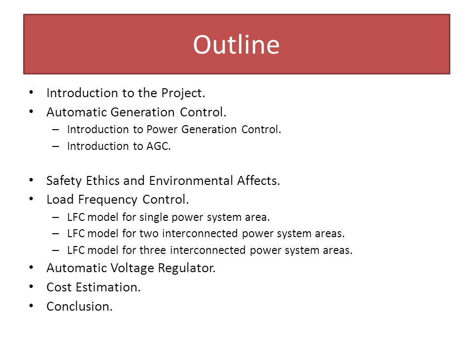 Outline Introduction to the Project. Automatic Generation Control.
