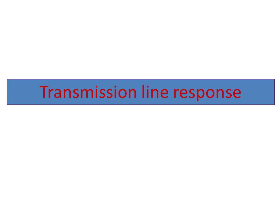 Transmission line response