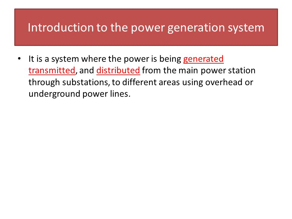 Introduction to the power generation system