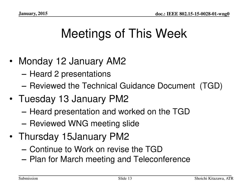 Meetings of This Week Monday 12 January AM2 Tuesday 13 January PM2