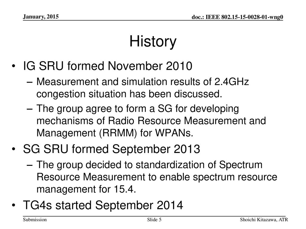 History IG SRU formed November 2010 SG SRU formed September 2013