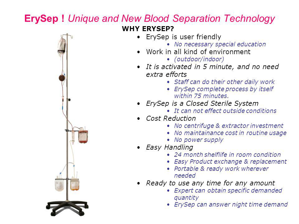 ErySep ! Unique and New Blood Separation Technology