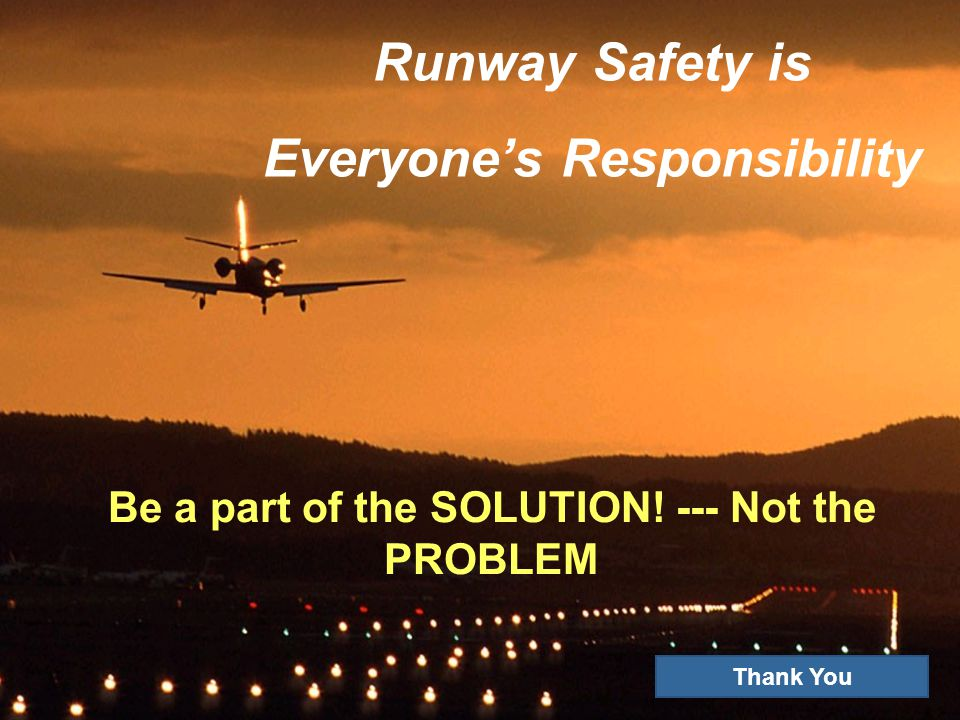 Runway Safety is Everyone's Responsibility