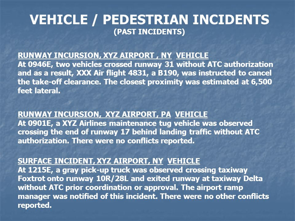 VEHICLE / PEDESTRIAN INCIDENTS