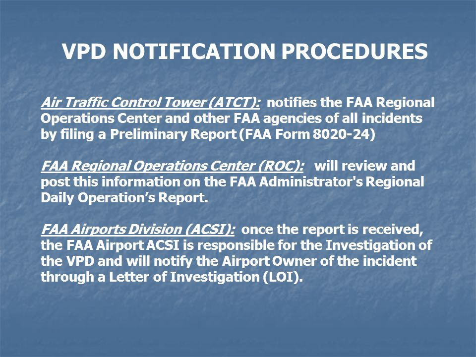 VPD NOTIFICATION PROCEDURES