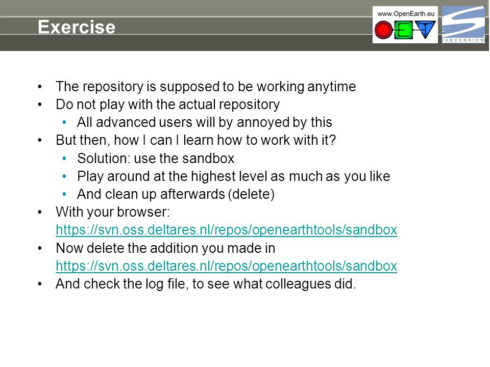 Exercise The repository is supposed to be working anytime