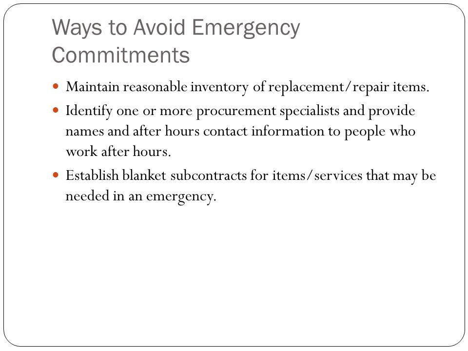 Ways to Avoid Emergency Commitments