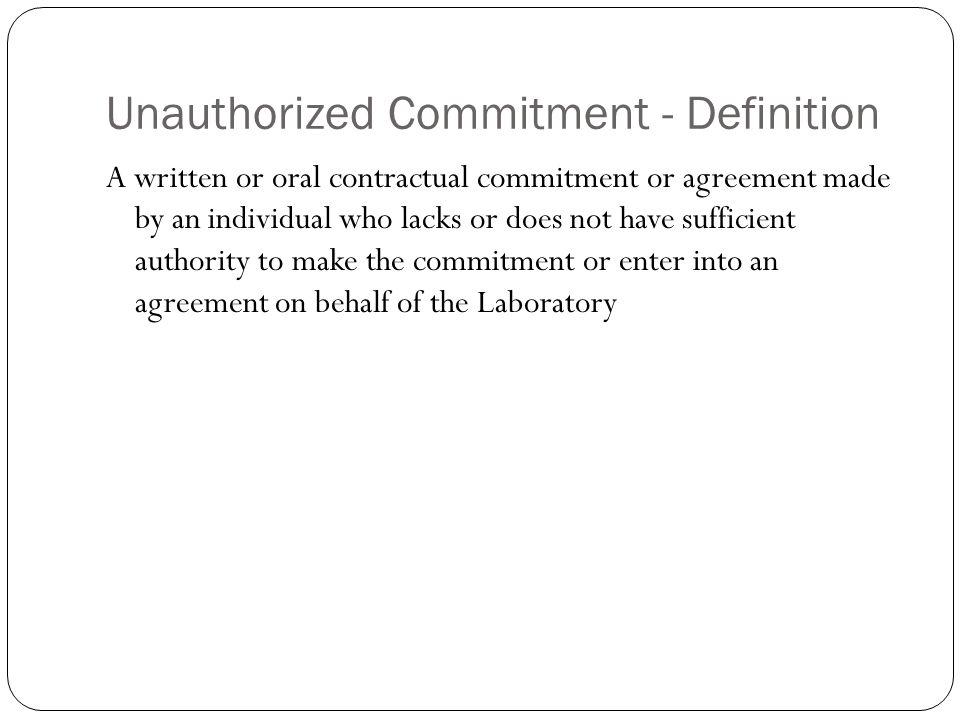Unauthorized Commitment - Definition
