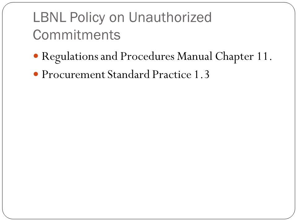 LBNL Policy on Unauthorized Commitments