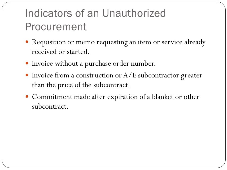 Indicators of an Unauthorized Procurement