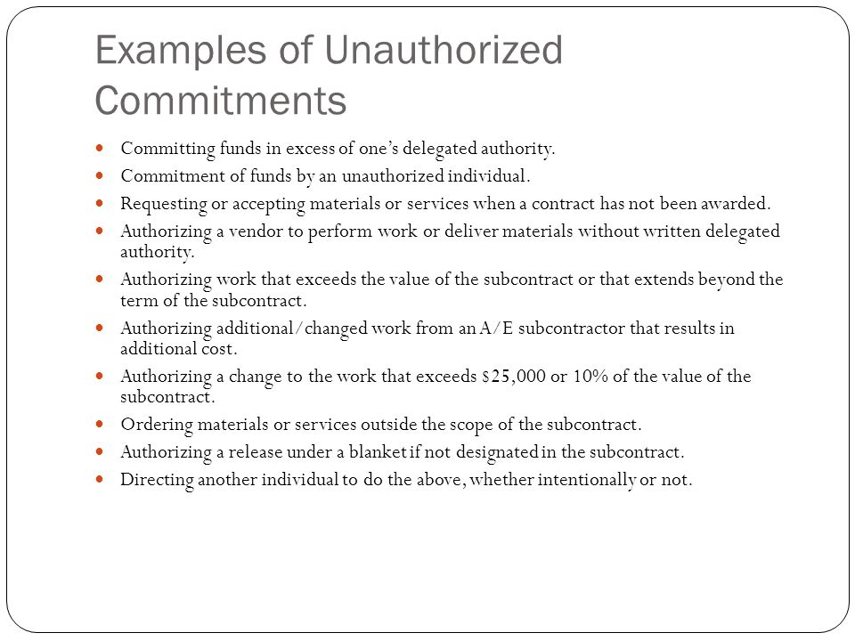 Examples of Unauthorized Commitments