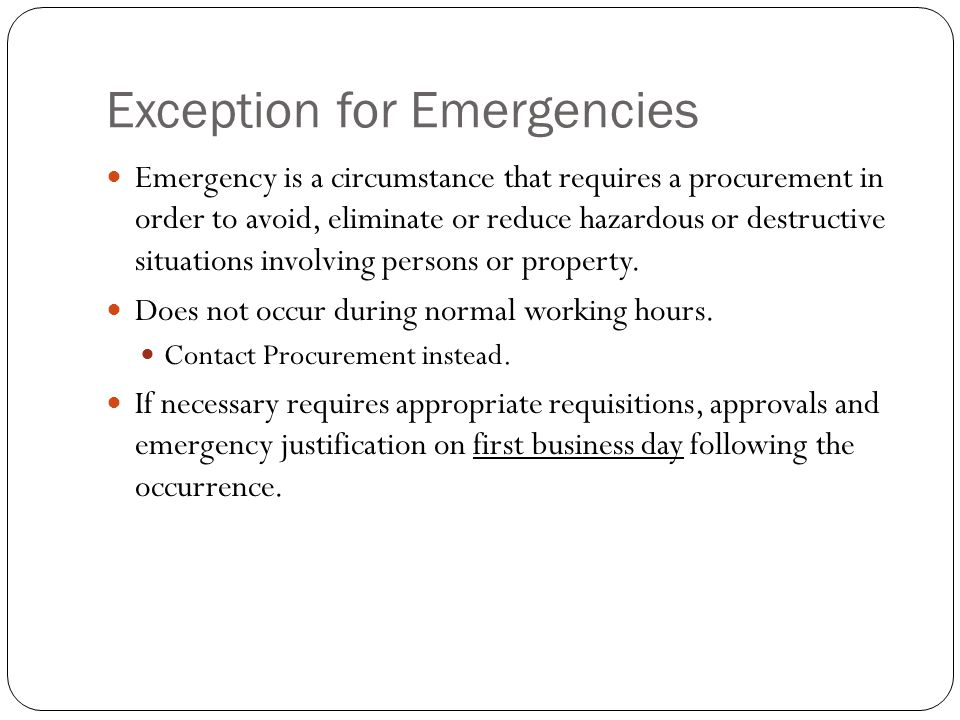 Exception for Emergencies