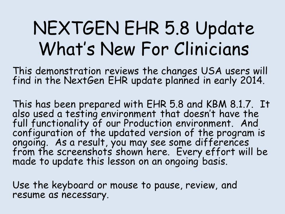 NEXTGEN EHR 5.8 Update What's New For Clinicians