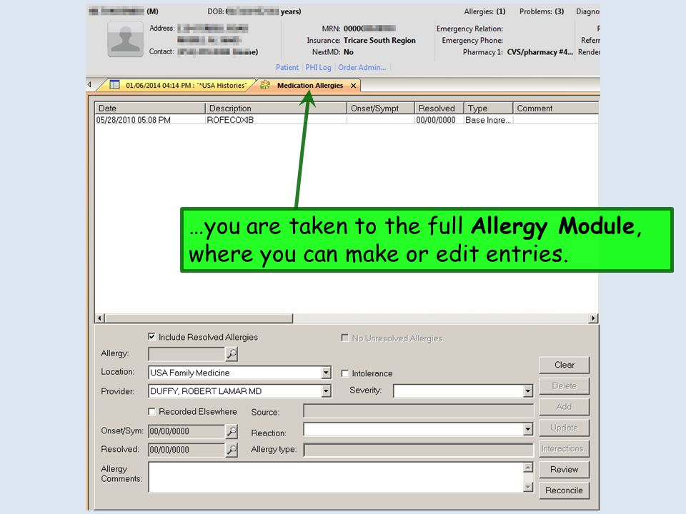 …you are taken to the full Allergy Module, where you can make or edit entries.