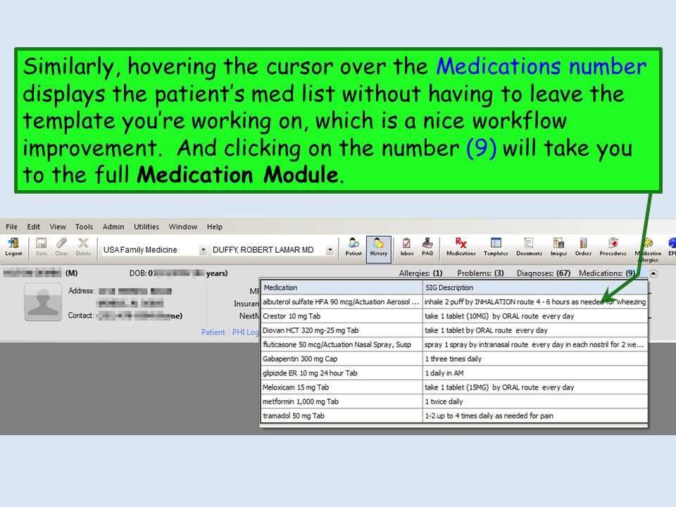 Similarly, hovering the cursor over the Medications number displays the patient's med list without having to leave the template you're working on, which is a nice workflow improvement.