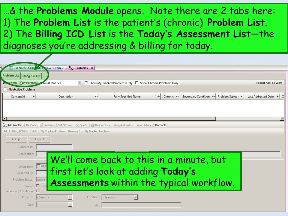 …& the Problems Module opens. Note there are 2 tabs here: