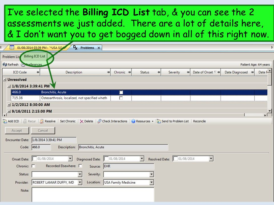 I've selected the Billing ICD List tab, & you can see the 2 assessments we just added.